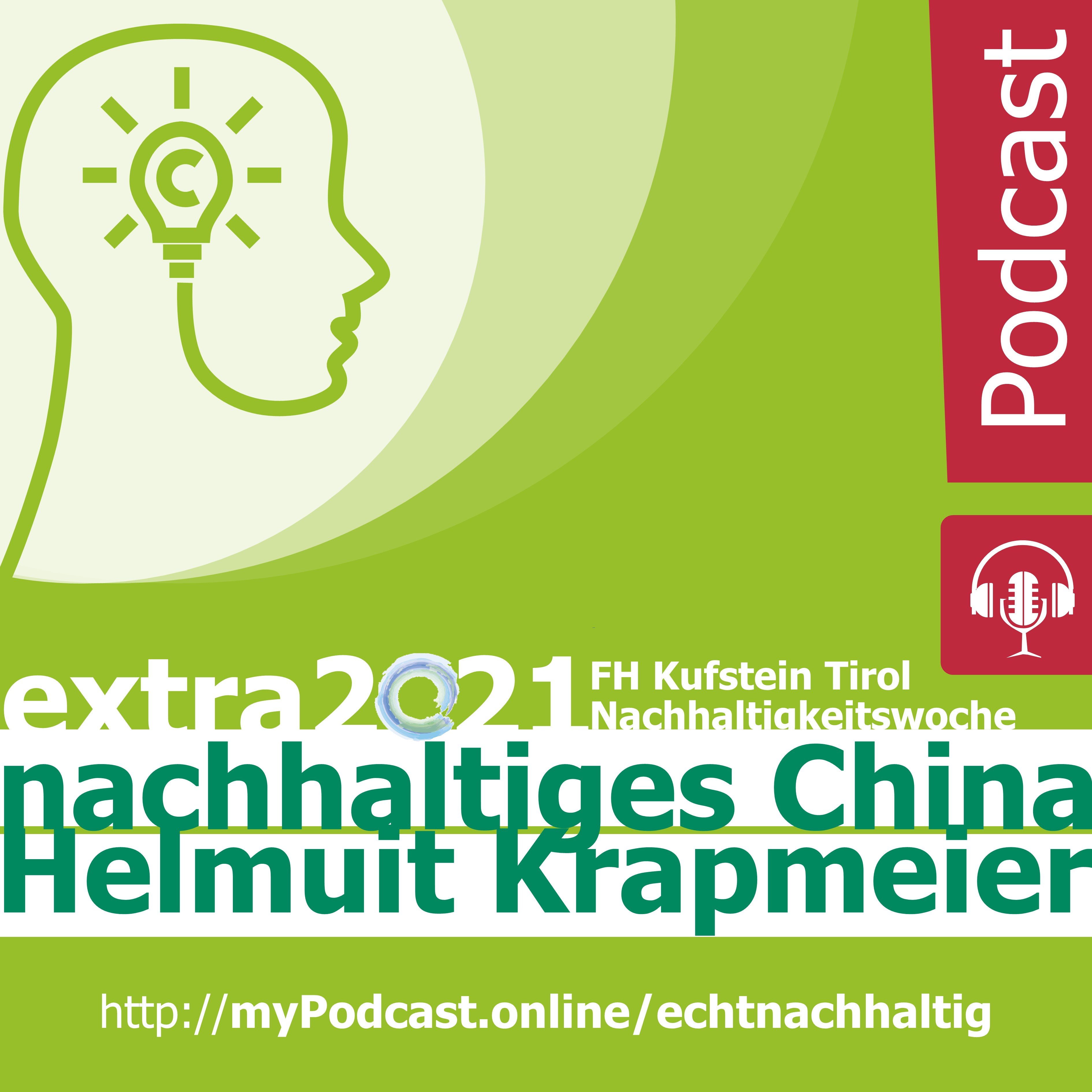 Episode 6 - EXTRA@Nachhaltigkeitswoche2021: China als Vorreiter der Nachhaltigkeit im Baubereich? Karla Strobl im Gespräch mit Harald Gmeiner