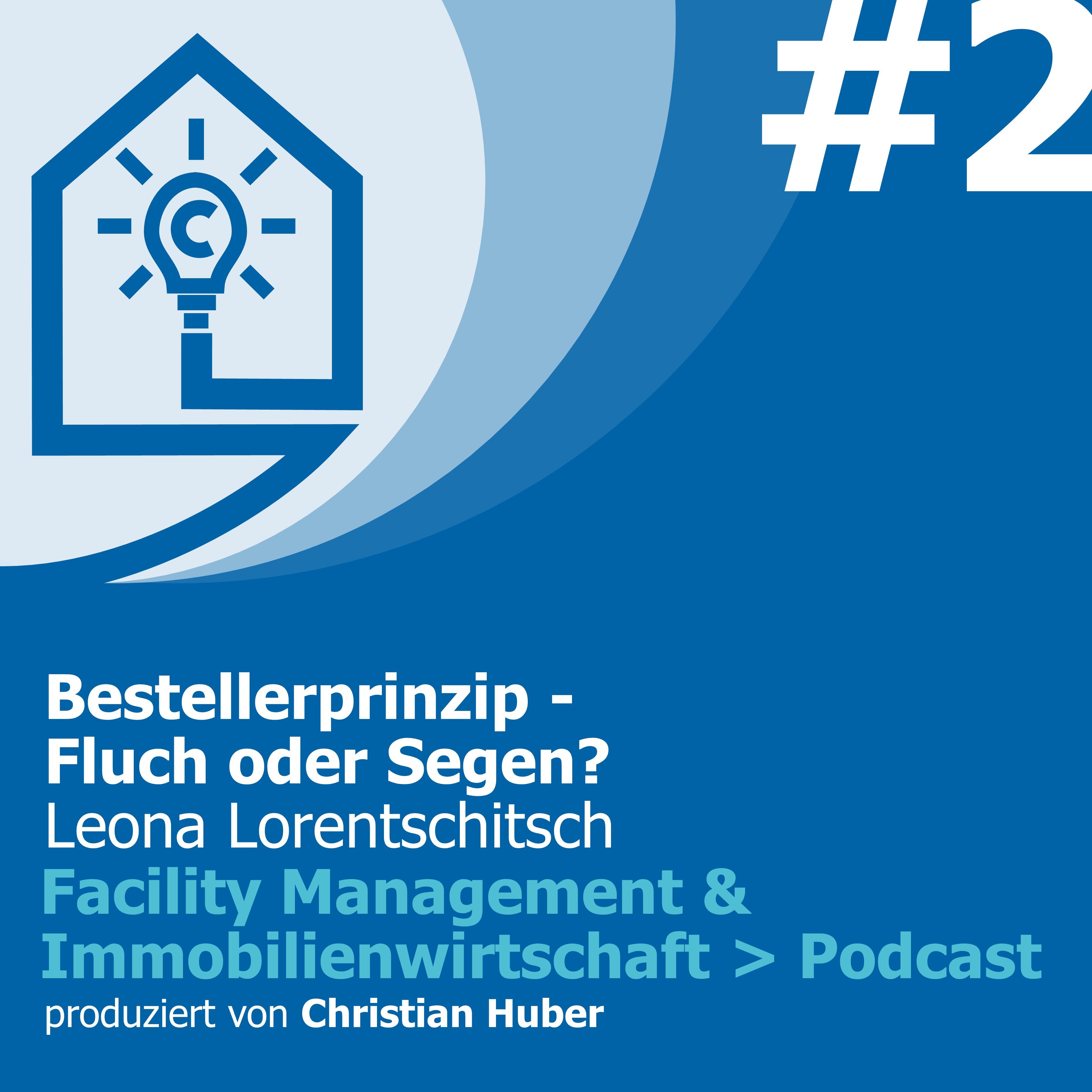 Episode 2 - Das Bestellerprinzip in Österreich: Fluch oder Segen? Christian Huber im Gespräch mit Leona Lorentschitsch