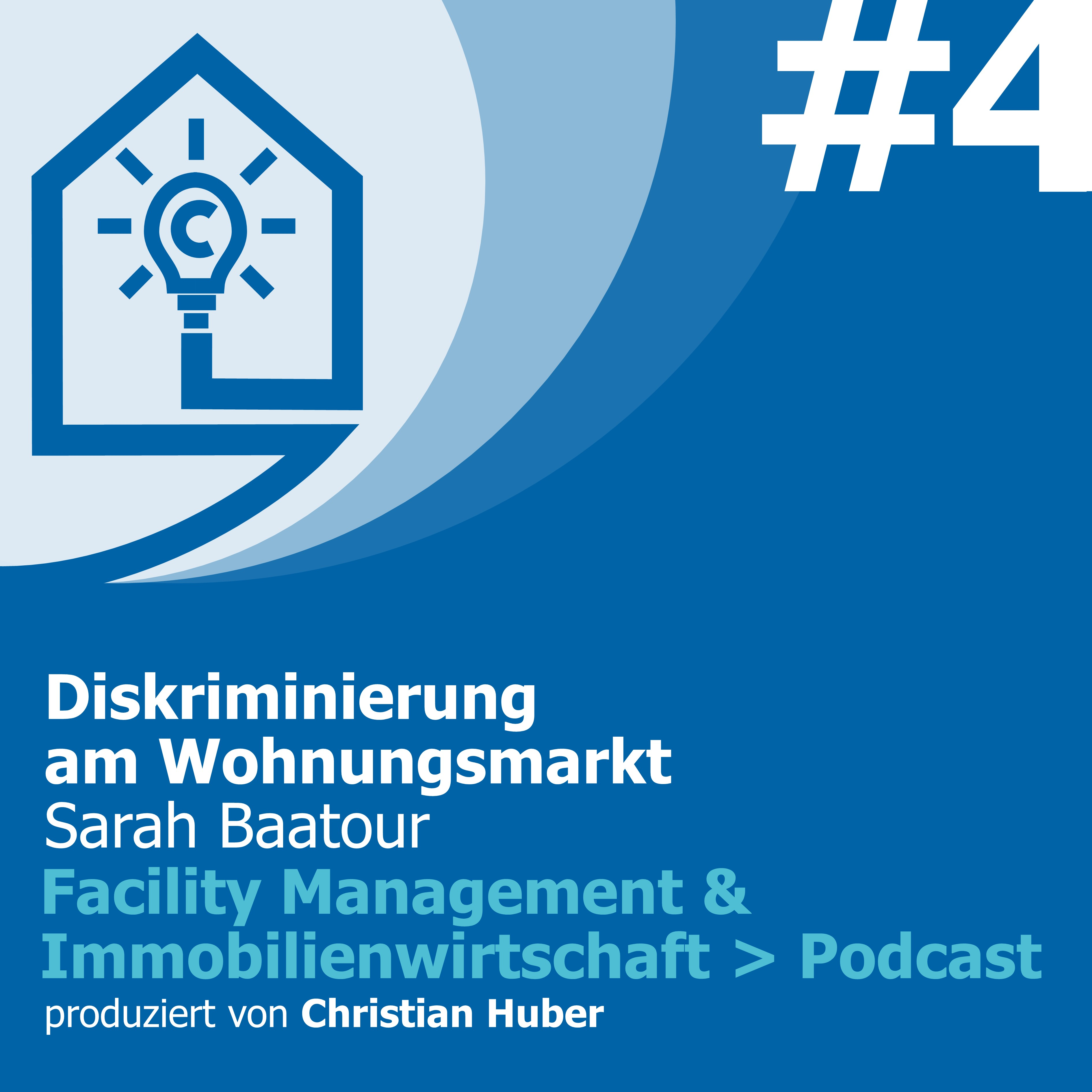 Episode 4 - Diskriminierung am Wohnungsmarkt. Christian Huber im Gespräch mit Sarah Baatour